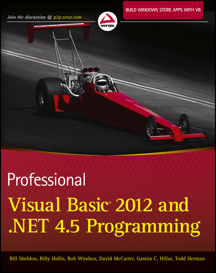 Billy Hollis Professional Visual Basic 2012 and .NET 4.5 Programming abhishek sur visual studio 2012 and net 4 5 expert development cookbook