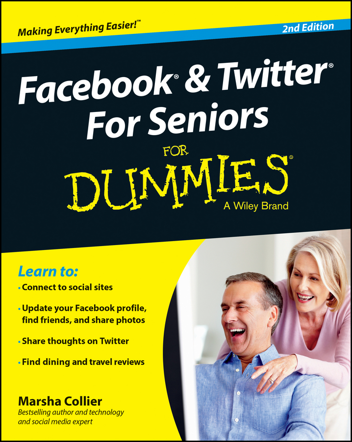 Marsha Collier Facebook and Twitter For Seniors For Dummies brian solis share this too more social media solutions for pr professionals