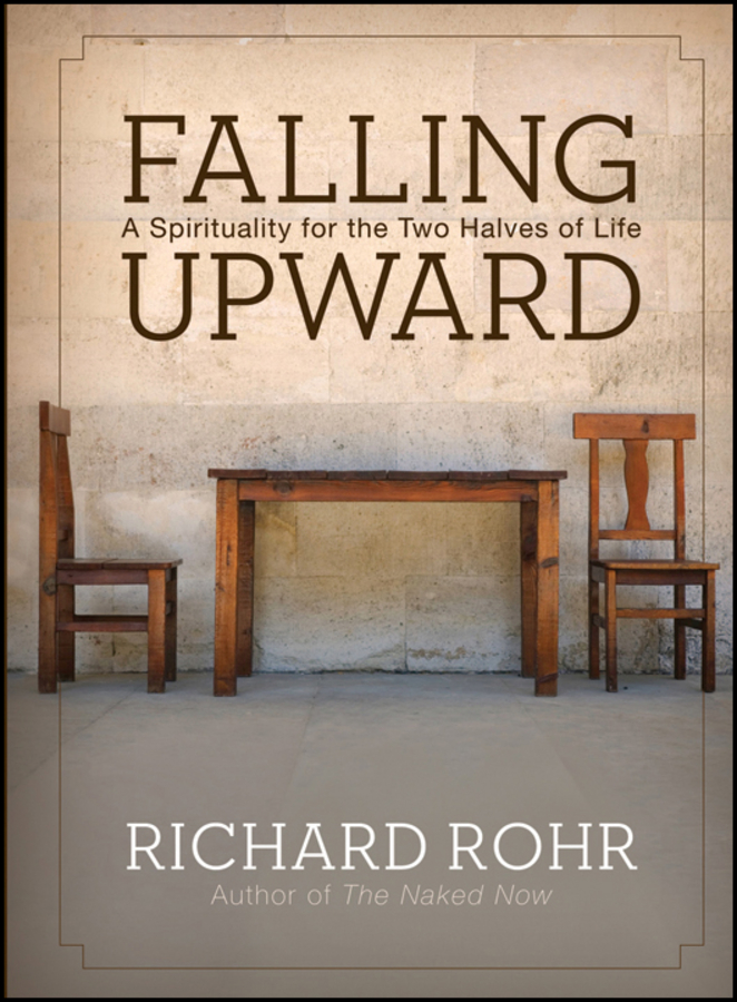 Richard Rohr Falling Upward. A Spirituality for the Two Halves of Life cd iron maiden a matter of life and death