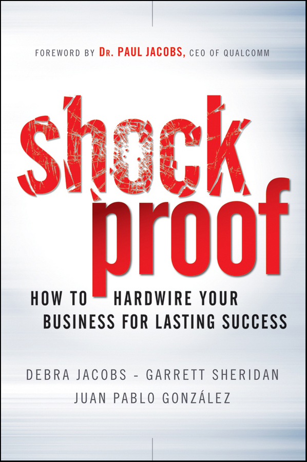 Debra Jacobs Shockproof. How to Hardwire Your Business for Lasting Success