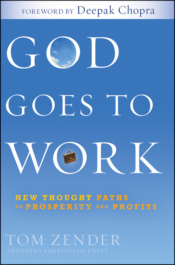 Tom Zender God Goes to Work. New Thought Paths to Prosperity and Profits maisy goes to the city