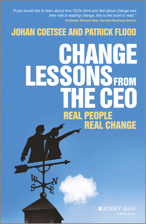 Johan Coetsee Change Lessons from the CEO. Real People, Real Change climate change initiatives and strategies