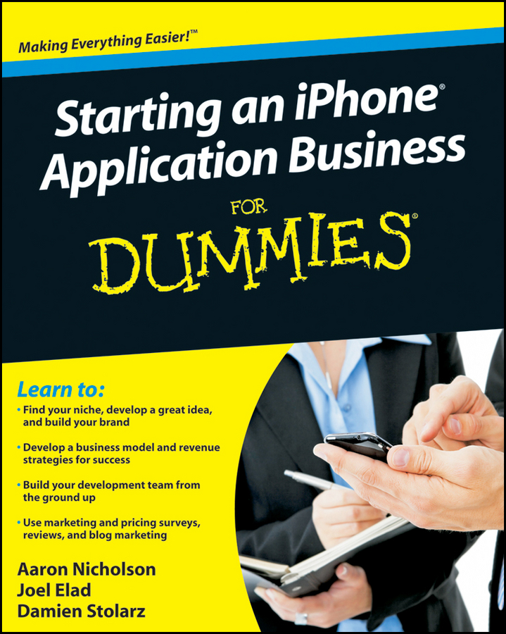 Damien Stolarz Starting an iPhone Application Business For Dummies peter economy home based business for dummies