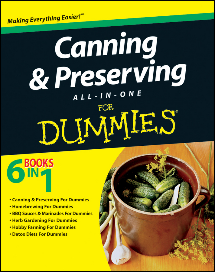 Consumer Dummies Canning and Preserving All-in-One For Dummies peter weverka office 2016 all in one for dummies