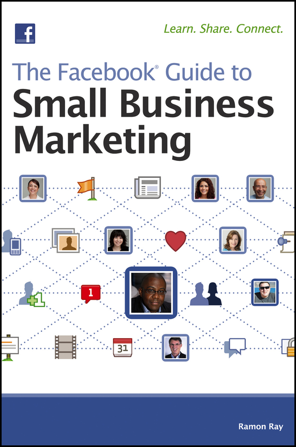 Ramon Ray The Facebook Guide to Small Business Marketing chris treadaway facebook marketing an hour a day