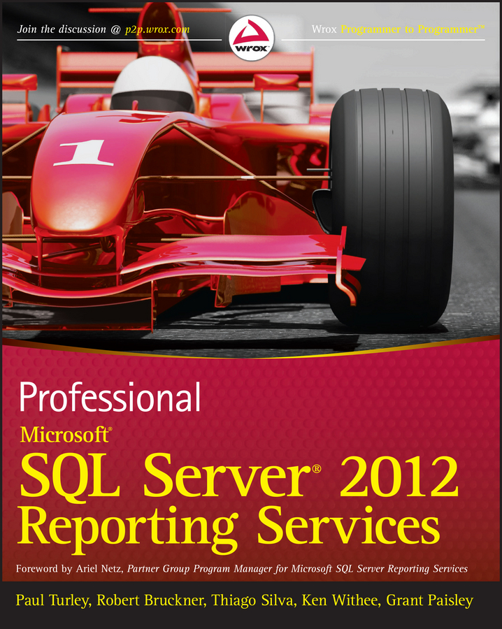 Paul Turley Professional Microsoft SQL Server 2012 Reporting Services paul atkinson beginning microsoft sql server 2012 programming