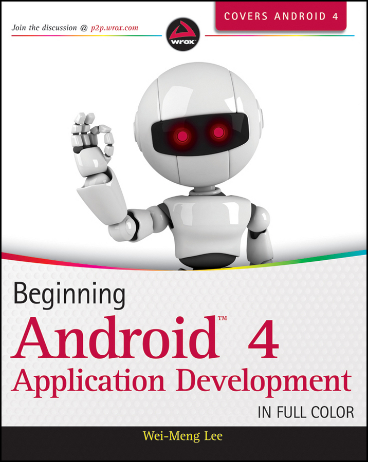 Wei-Meng Lee Beginning Android 4 Application Development