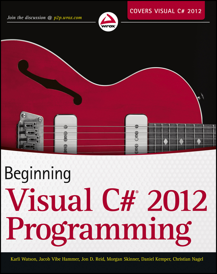 Christian Nagel Beginning Visual C# 2012 Programming bruce johnson professional visual studio 2012