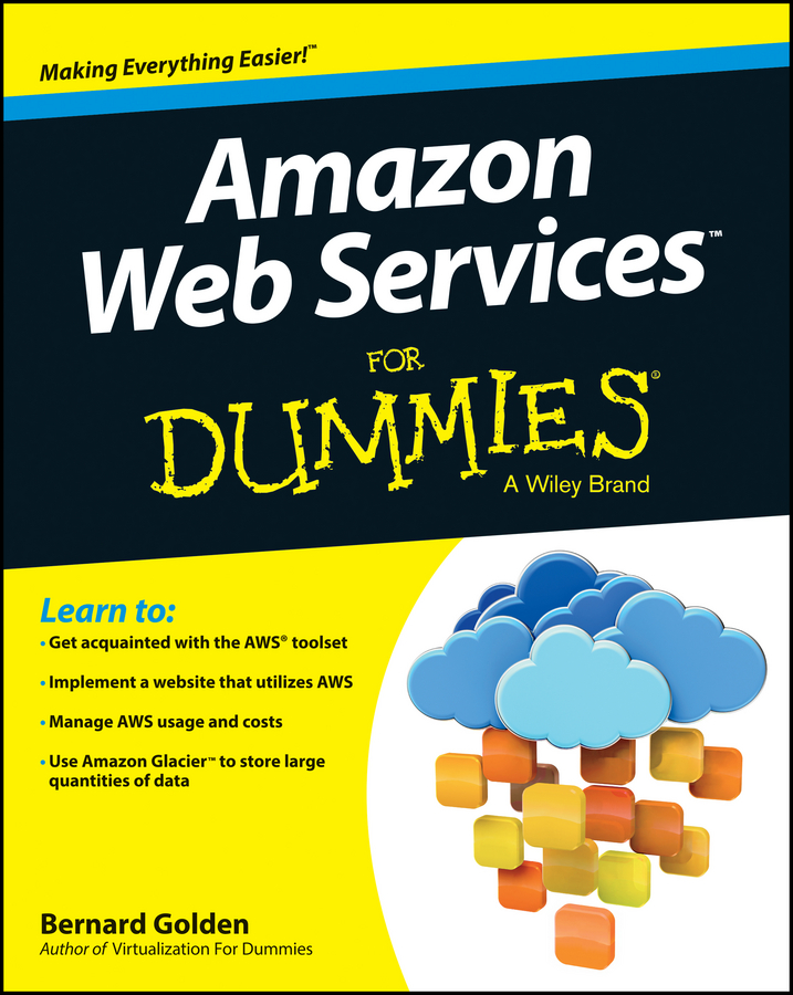Фото - Bernard Golden Amazon Web Services For Dummies testing of web services from active to passive