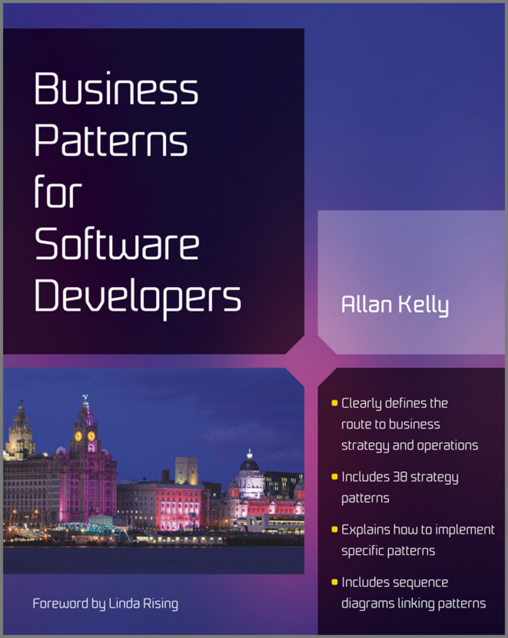 Allan Kelly Business Patterns for Software Developers designing intelligent front ends for business software