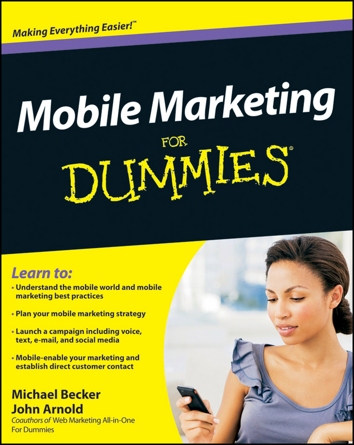 John Arnold Mobile Marketing For Dummies jesse stay google marketing for dummies