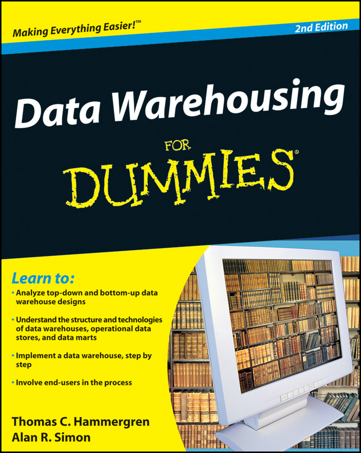 Thomas Hammergren C. Data Warehousing For Dummies alan anderson statistics for big data for dummies