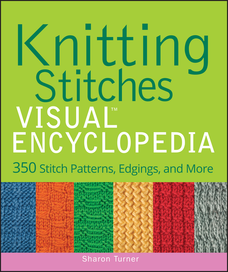 Sharon Turner Knitting Stitches VISUAL Encyclopedia indian patterns to colour