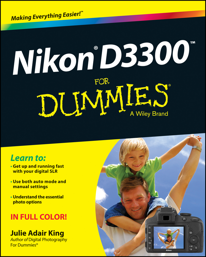 Julie Adair King Nikon D3300 For Dummies