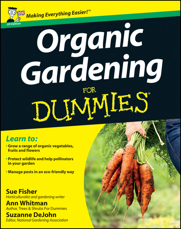 Sue Fisher Organic Gardening for Dummies charlie nardozzi vegetable gardening for dummies