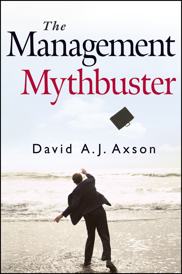 Фото - David Axson A.J. The Management Mythbuster management efficiency