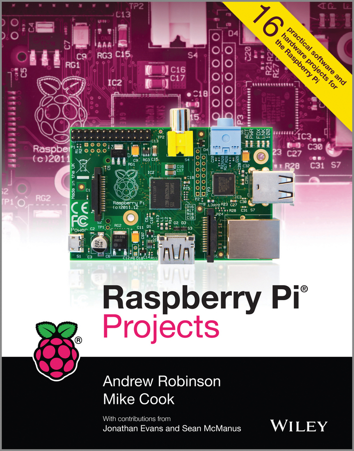 Andrew Robinson Raspberry Pi Projects 2016 raspberry pie 3 generation b raspberry pi model 3 b board on wifi and bluetooth spot