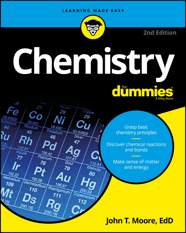 John Moore T. Chemistry For Dummies chris hren u can chemistry i for dummies