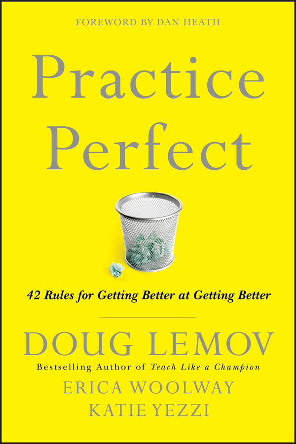 Doug Lemov Practice Perfect. 42 Rules for Getting Better at Getting Better ciob the chartered institute of building code of estimating practice