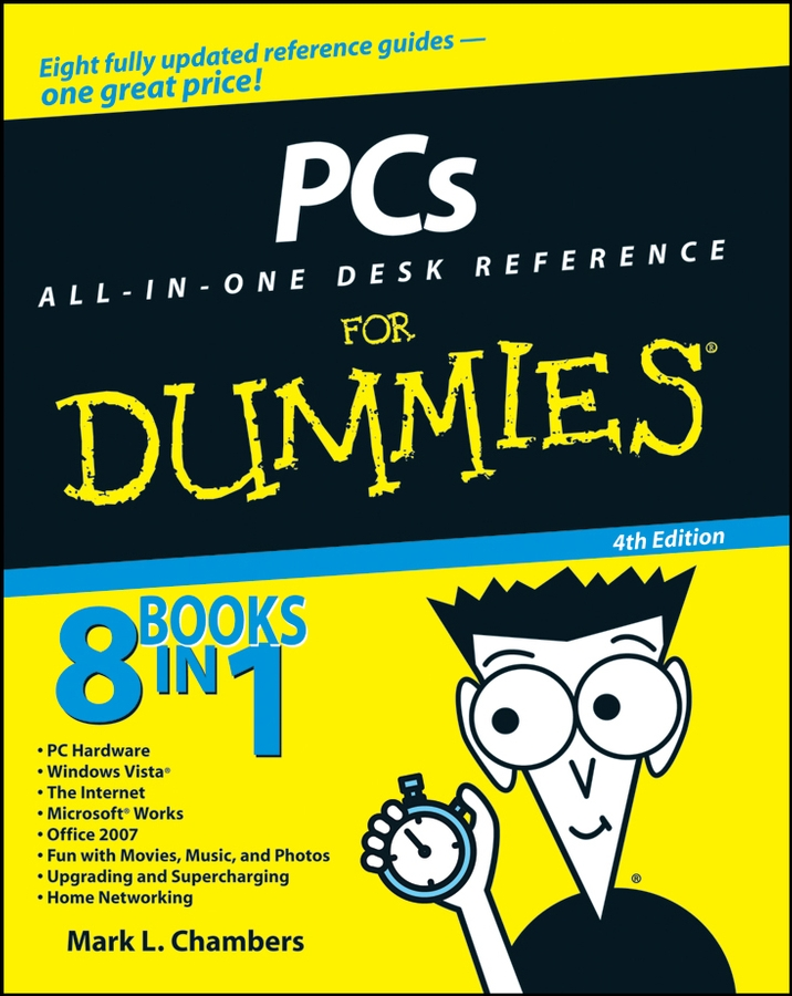 Mark Chambers L. PCs All-in-One Desk Reference For Dummies darril gibson microsoft sql server 2008 all in one desk reference for dummies