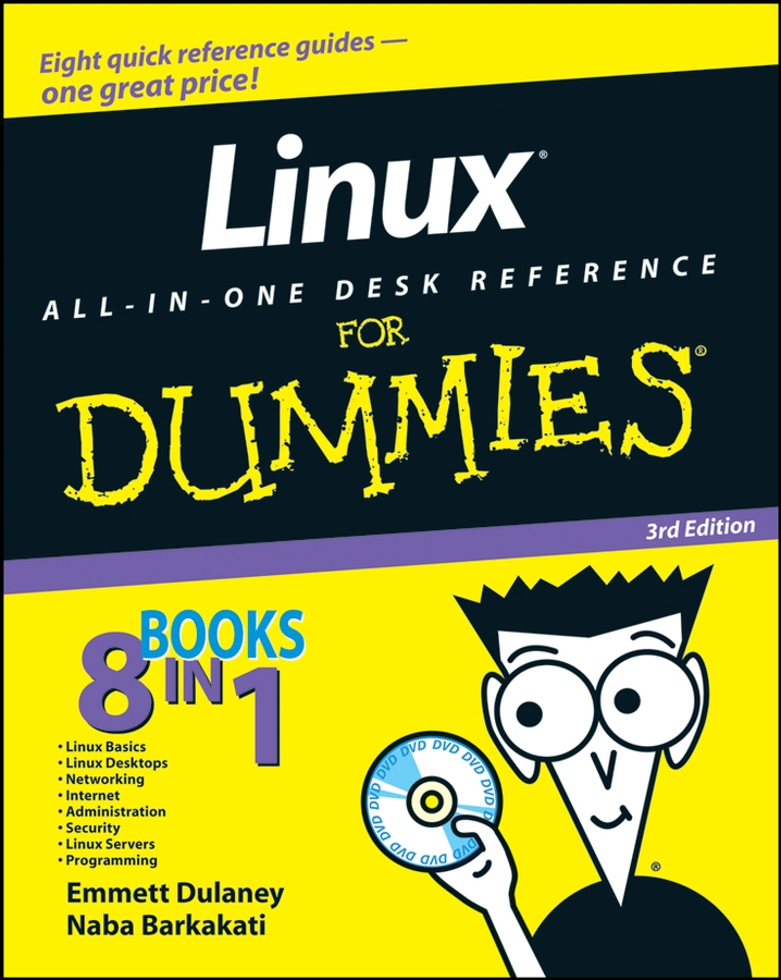 Emmett Dulaney Linux All-in-One Desk Reference For Dummies darril gibson microsoft sql server 2008 all in one desk reference for dummies