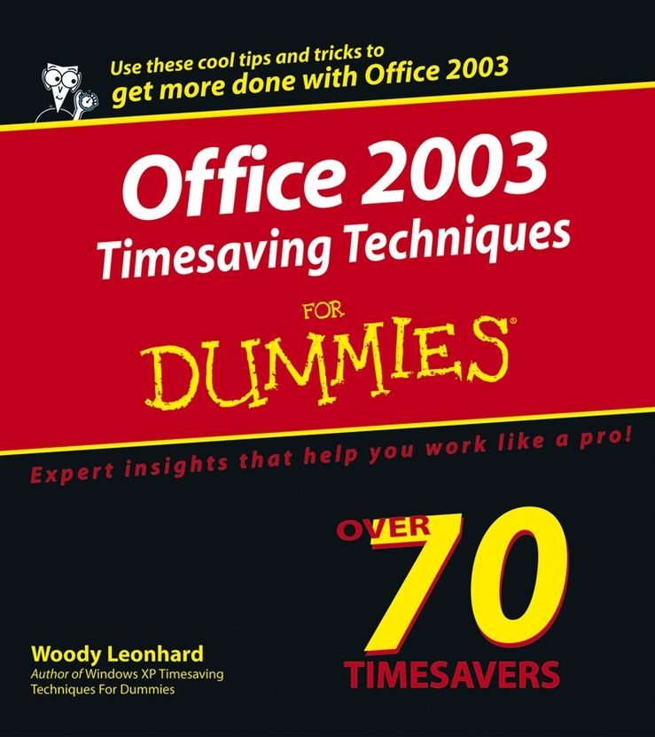 Woody Leonhard Office 2003 Timesaving Techniques For Dummies woody leonhard windows 7 all in one for dummies