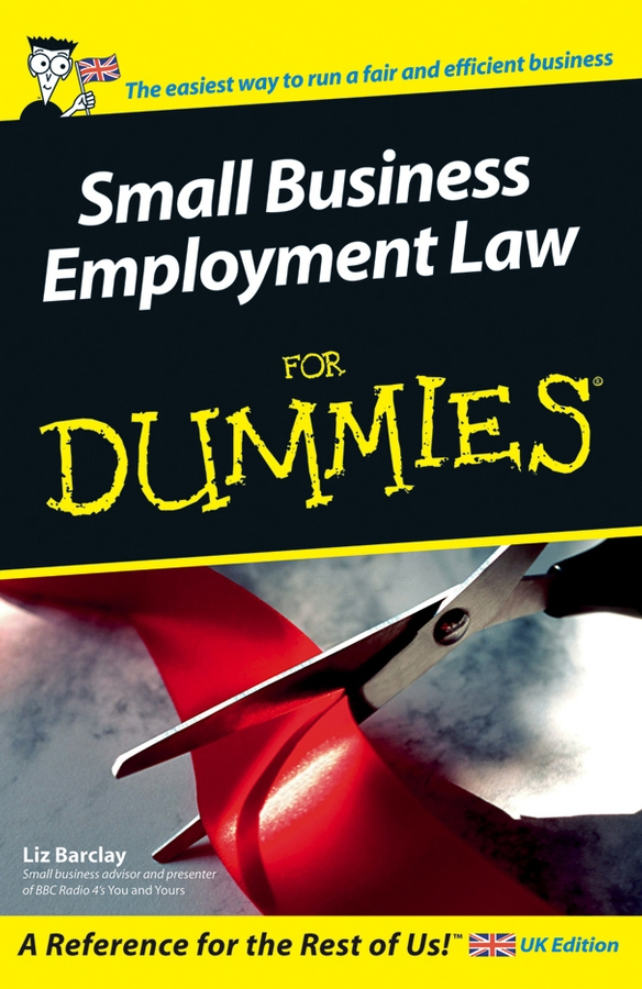 Liz Barclay Small Business Employment Law For Dummies dana muir m a manager s guide to employment law how to protect your company and yourself