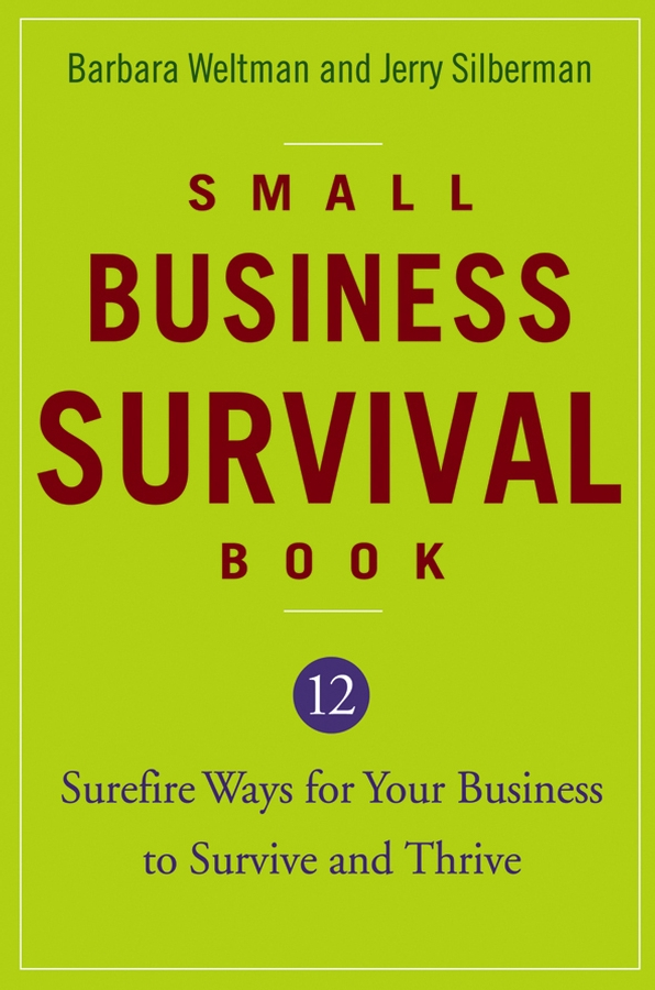 Barbara Weltman Small Business Survival Book. 12 Surefire Ways for Your Business to Survive and Thrive плащ only only on380ewdlxg0