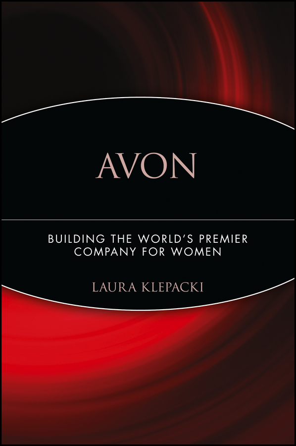 Laura Klepacki Avon. Building The World's Premier Company For Women avon