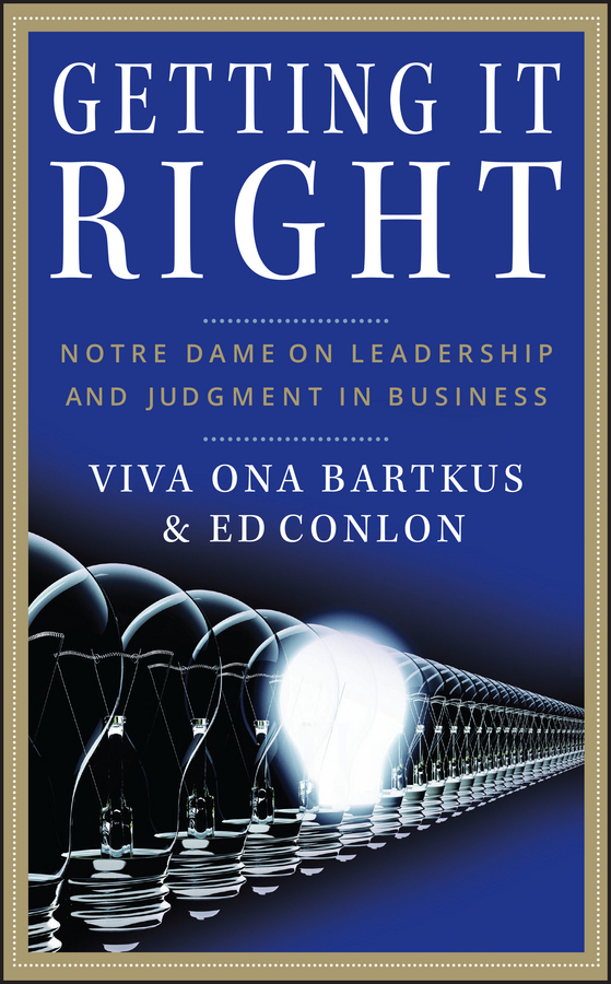 Viva Bartkus Getting It Right. Notre Dame on Leadership and Judgment in Business right to vote and to be elected in divided societies