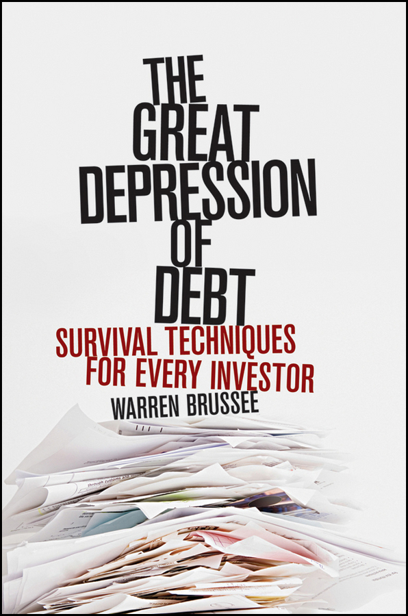 Warren Brussee The Great Depression of Debt. Survival Techniques for Every Investor free shipping 5pcs in stock m5241l