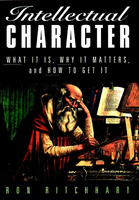 Ron Ritchhart Intellectual Character. What It Is, Why It Matters, and How to Get It все цены