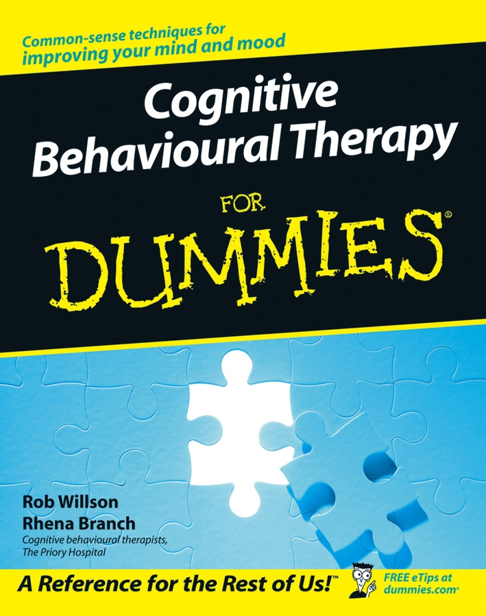 Rob Willson Cognitive Behavioural Therapy for Dummies patrizia collard mindfulness based cognitive therapy for dummies