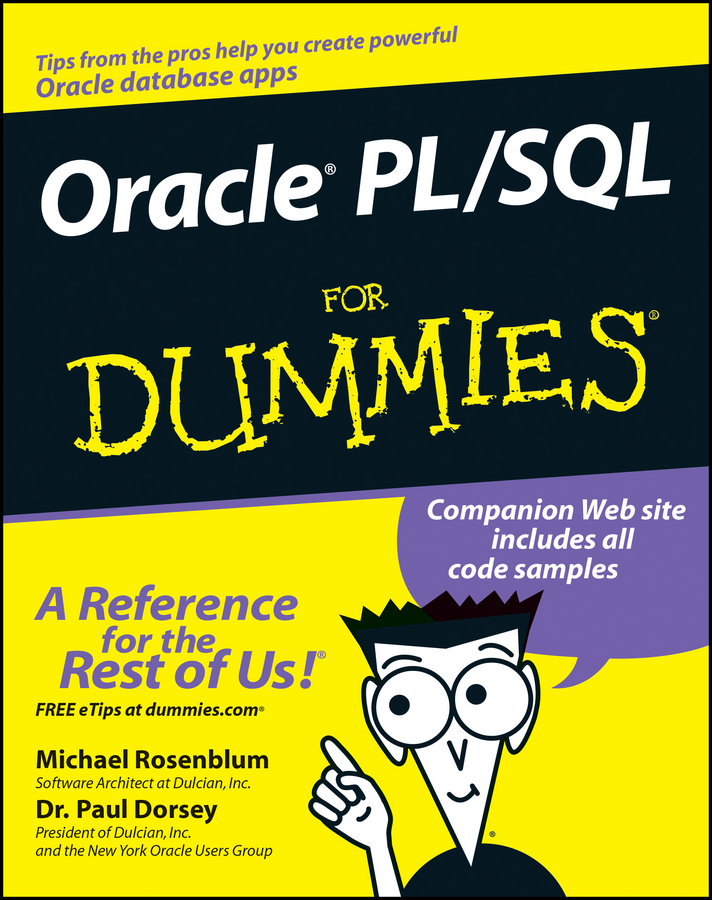 Michael Rosenblum Oracle PL / SQL For Dummies мак локлин м oracle database 11g программирования на языке pl sql