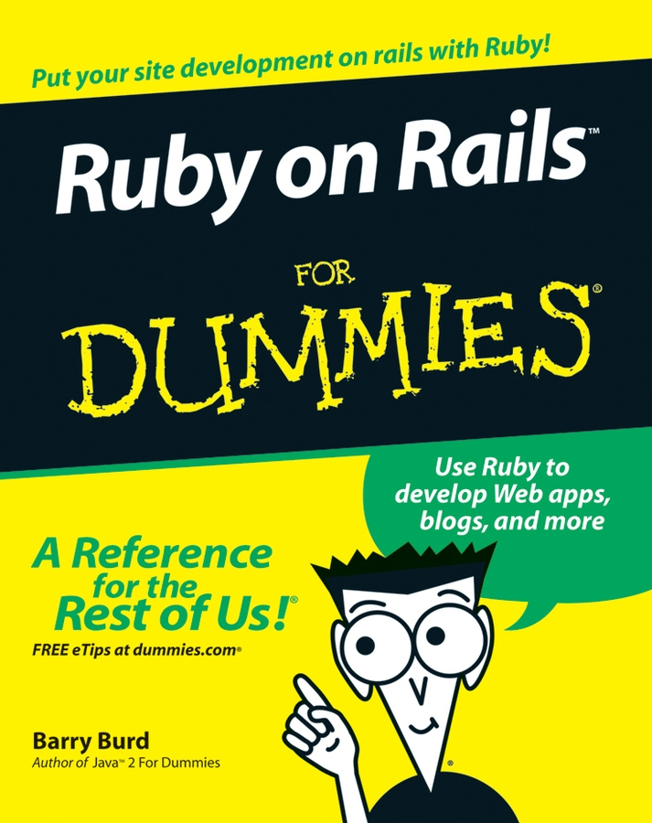 Фото - Barry Burd A. Ruby on Rails For Dummies barry burd a java 2 for dummies