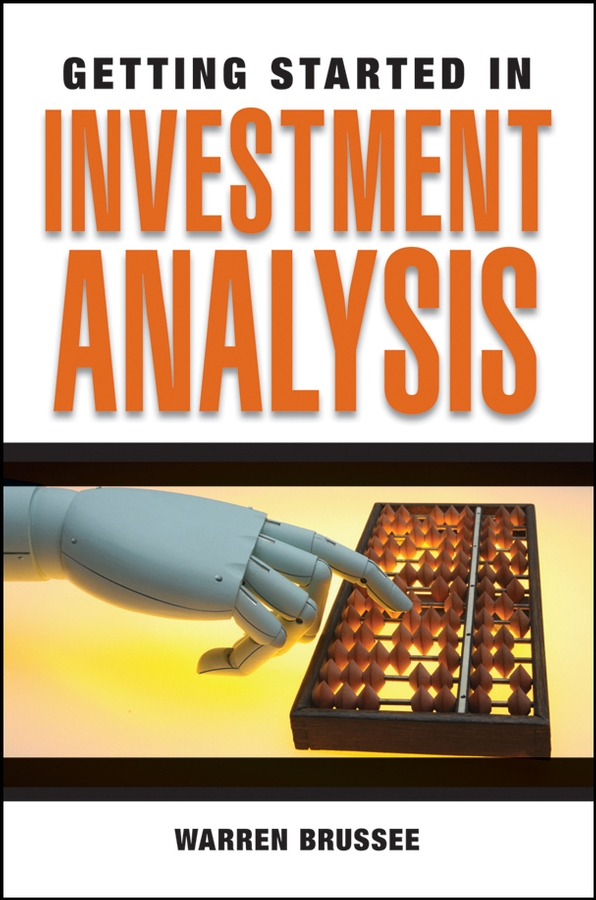 Warren Brussee Getting Started in Investment Analysis frank travers j investment manager analysis a comprehensive guide to portfolio selection monitoring and optimization