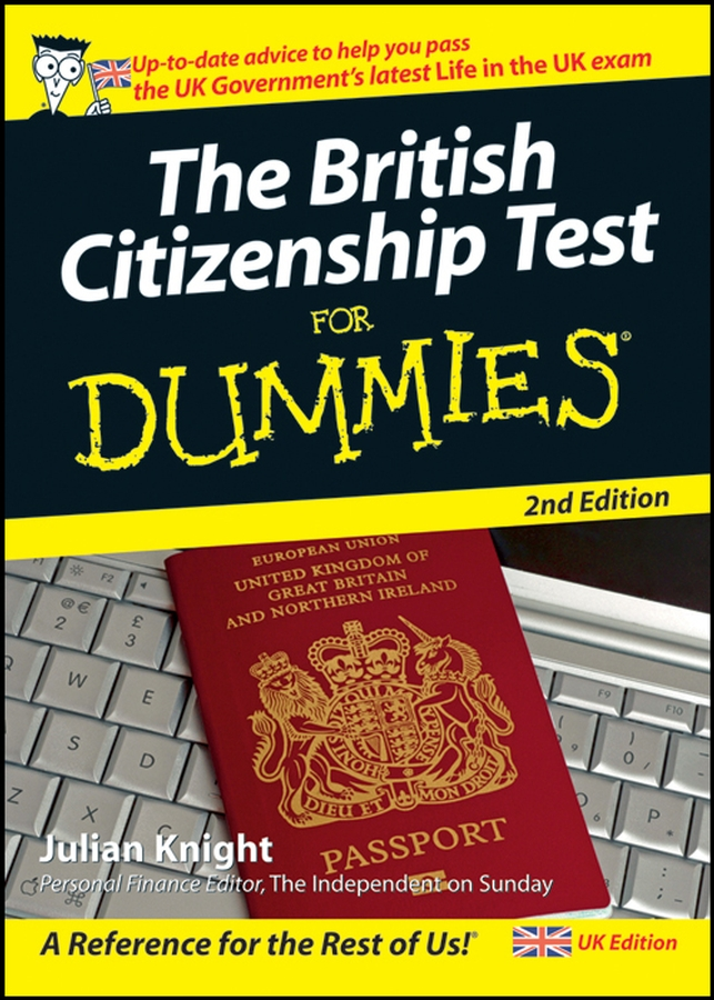 Фото - Julian Knight The British Citizenship Test For Dummies marc kielburger take action a guide to active citizenship