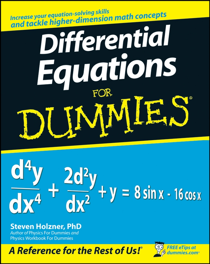 Steven Holzner Differential Equations For Dummies a modern introduction to differential equations