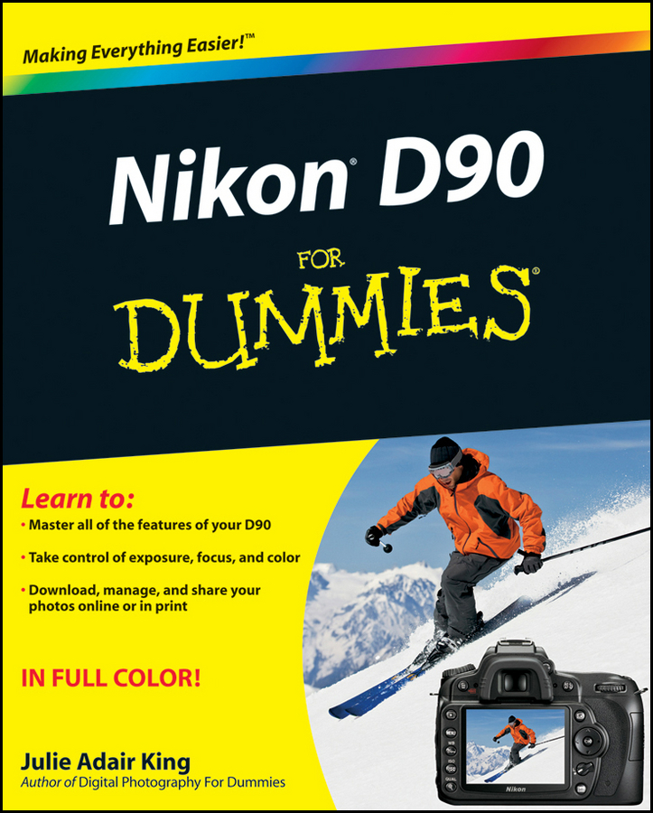 Julie Adair King Nikon D90 For Dummies julie adair king nikon d7500 for dummies