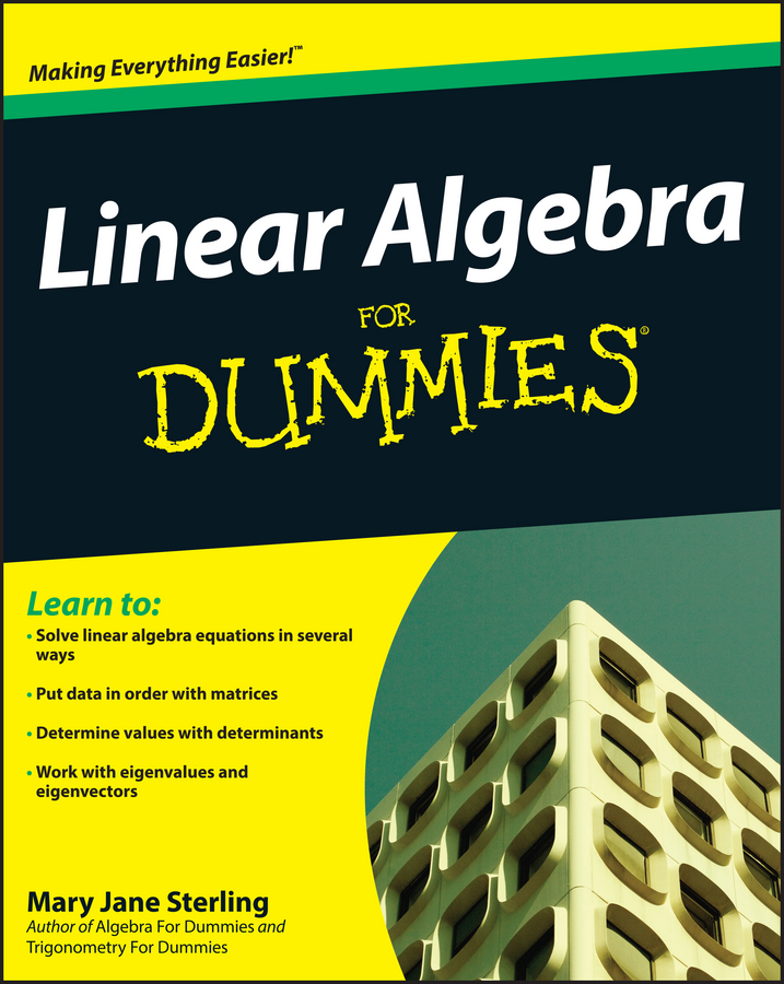 Mary Sterling Jane Linear Algebra For Dummies mary sterling jane algebra ii essentials for dummies