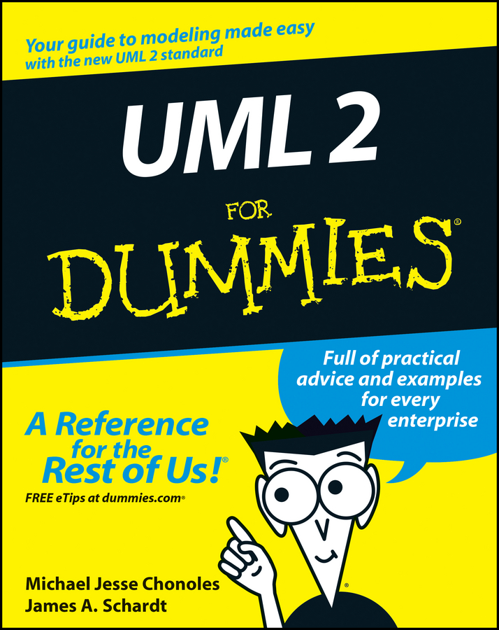 James Schardt A. UML 2 For Dummies banks catherine m modeling and simulation fundamentals theoretical underpinnings and practical domains