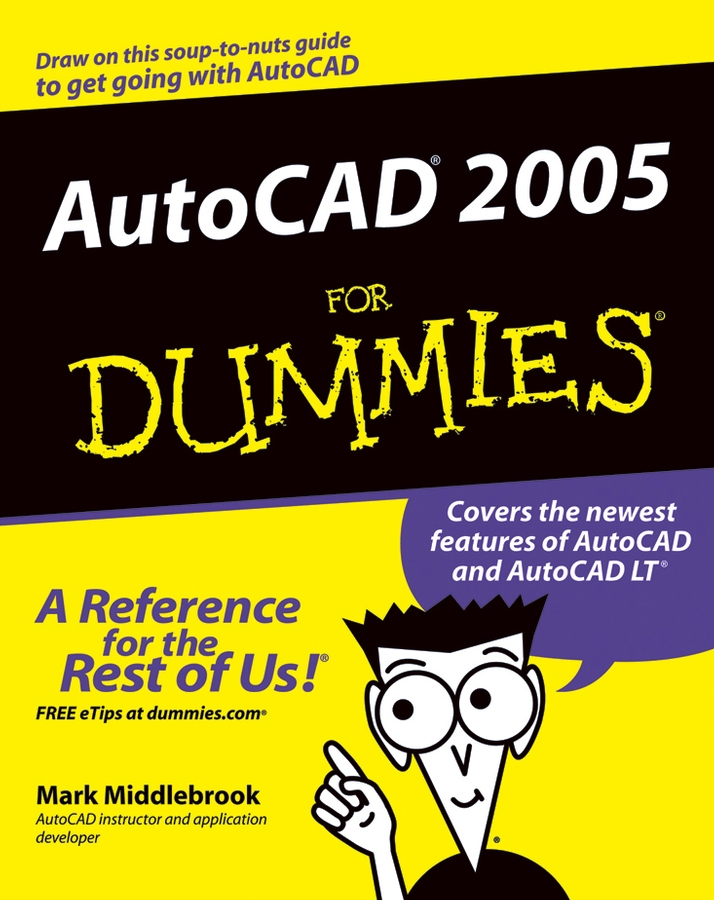 Mark Middlebrook AutoCAD 2005 For Dummies david byrnes autocad 2007 for dummies