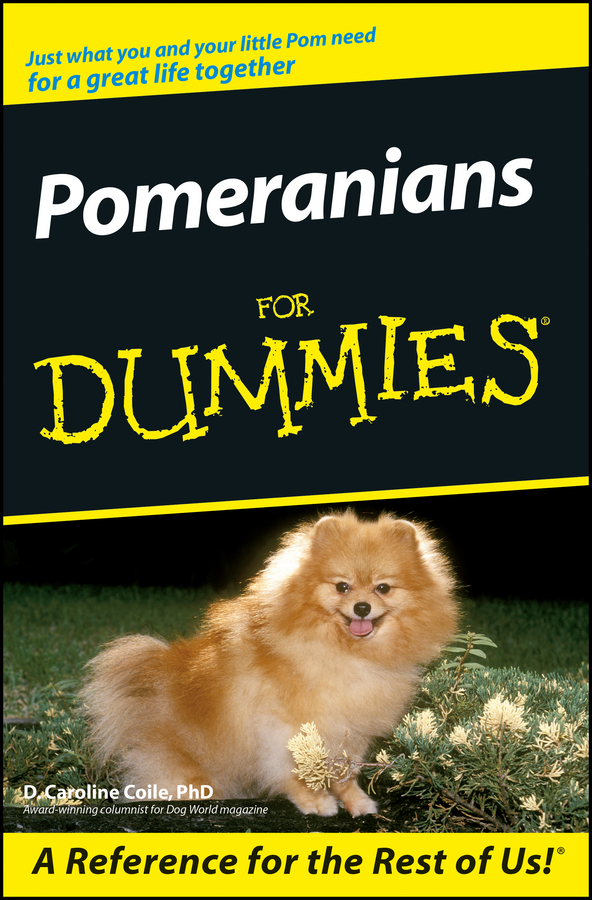 D. Coile Caroline Pomeranians For Dummies пуловер sweewe sweewe sw007ewcwro1