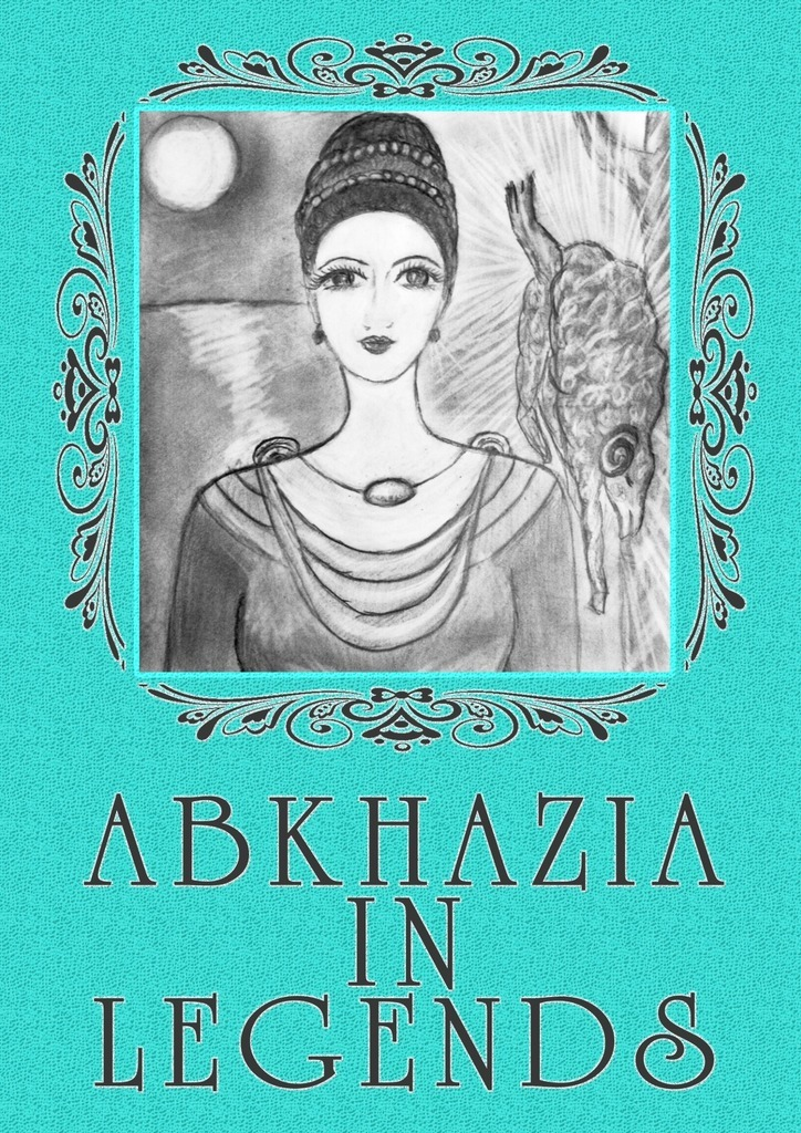 Lina Belyarova Abkhazia in legends the folklore of discworld