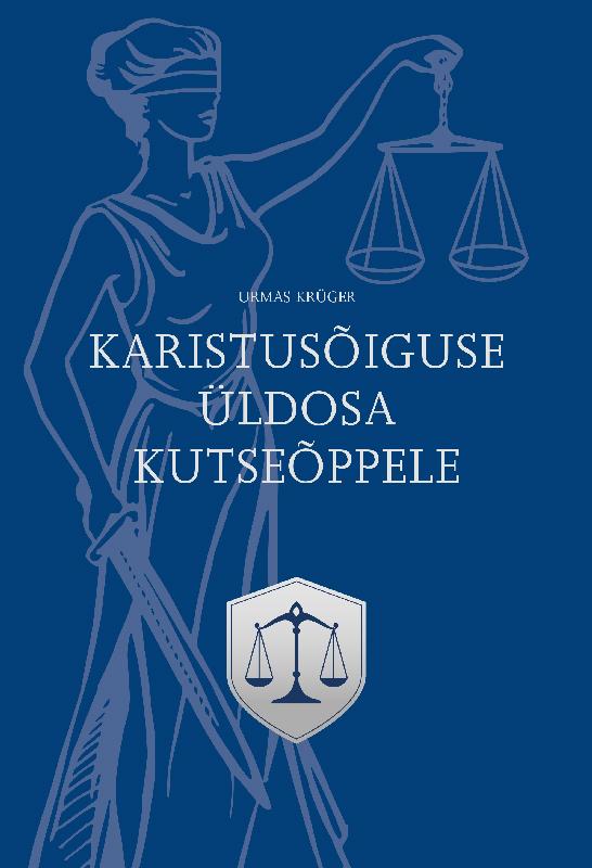 Urmas Krüger Karistusõiguse üldosa kutseõppele. Õpik urmas väljaots minu pariis