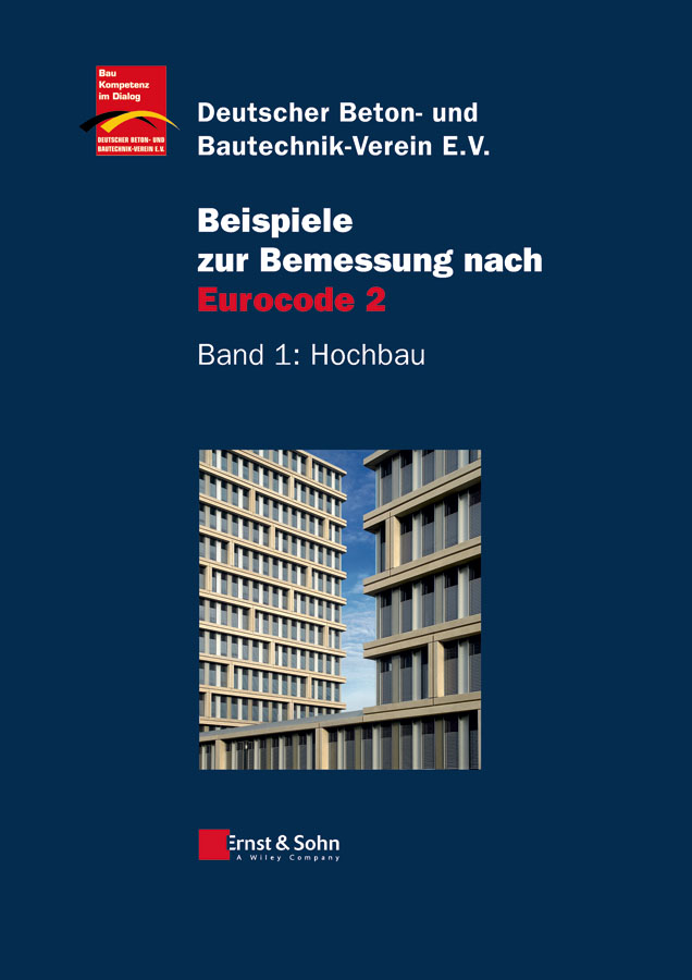 Deutscher Beton- und Bautechnik-Verein e.V. Beispiele zur Bemessung nach Eurocode 2. Band 1 – Hochbau world war ii german assembled building blocks dolls military weapons city bricks building block original toys for children