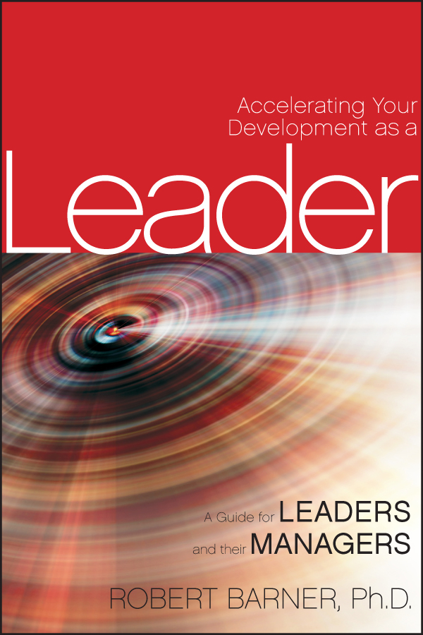 Robert Barner Accelerating Your Development as a Leader. A Guide for Leaders and their Managers cima november 2004 q & as the complete set final level