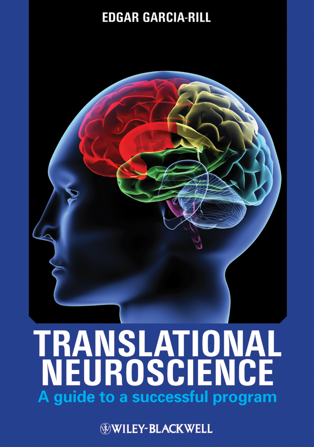 Translational Neuroscience. A Guide to a Successful Program фото