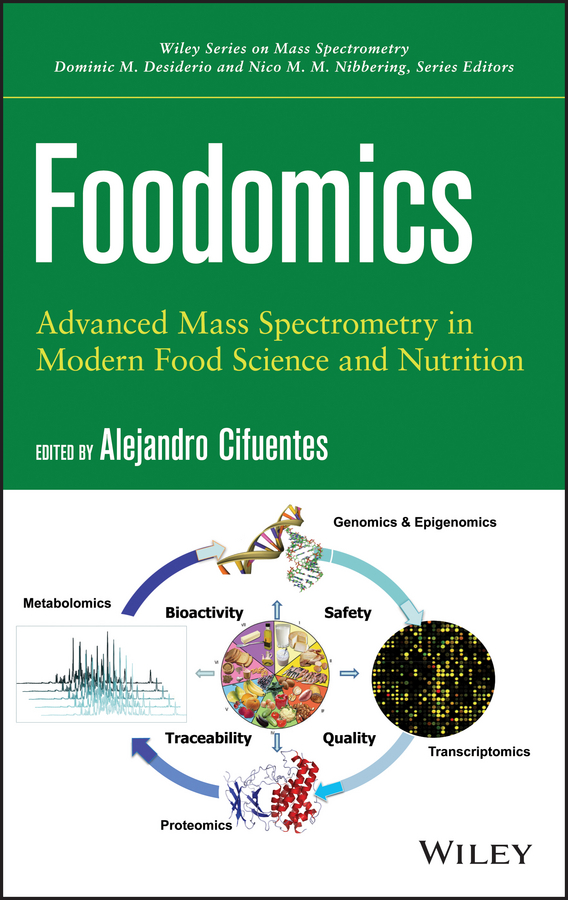 Alejandro Cifuentes Foodomics. Advanced Mass Spectrometry in Modern Food Science and Nutrition недорго, оригинальная цена