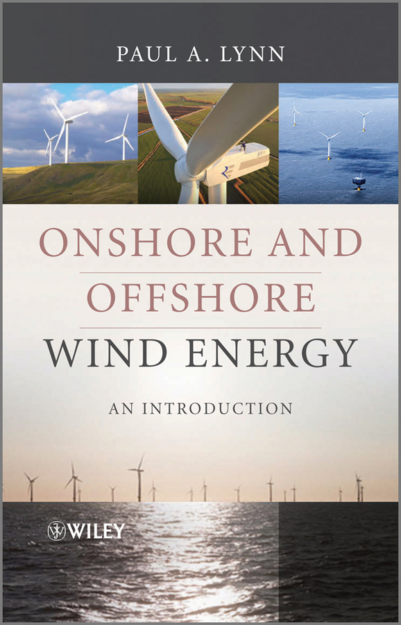 Paul Lynn A. Onshore and Offshore Wind Energy. An Introduction piping industry in offshore platforms